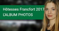 Hôtesses Francfort 2017 - L'album photos