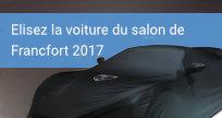 Elisez la voiture du salon de Francfort 2017